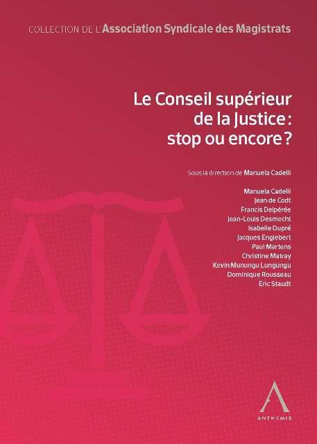 ASM-Livre : Le Conseil supérieur de la justice : stop ou encore ?