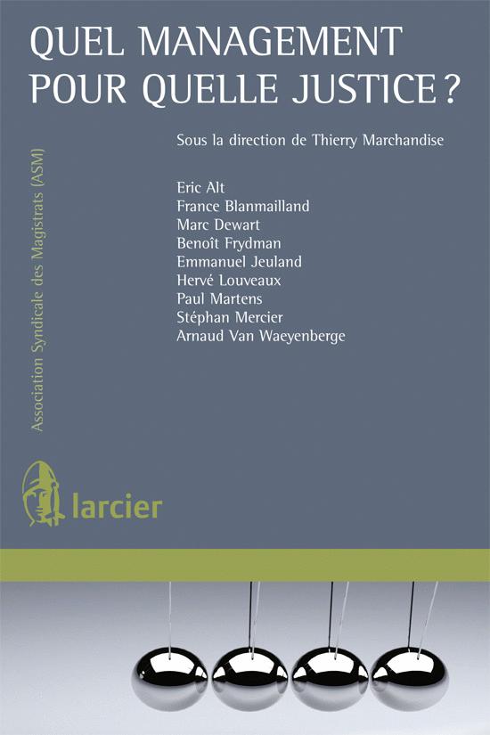 ASM-Livre : Quel management pour quelle justice ?